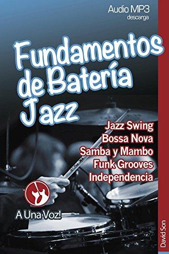 Fundamentos de Batería Jazz eBook: David Son, A Una Voz: Amazon.es ...