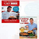 Buddy Valastro Cake Boss Collection 2 Book Bundle (The Essential Cake Boss (A Condensed Edition of Baking with the Cake Boss): Bake Like The Boss--Recipes & Techniques You Absolutely Have to Know, Cooking Italian with the Cake Boss: Family Favorites as Only Buddy Can Serve Them Up [Hardcover])