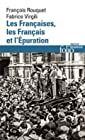 Les Françaises, les Français et l'Épuration - De 1940 à nos jours