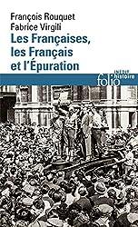 Les Françaises, les Français et l'Épuration: De 1940 à nos jours