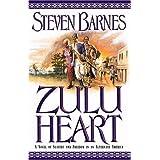 Zulu Heart: A Novel of Slavery and Freedom in an Alternate America by Steven Barnes (2003-03-19)