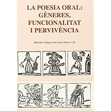 La poesia oral: Gèneres, funcionalitat i pervivència (Biblioteca Miquel dels Sants Oliver)