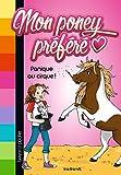 Mon poney préféré, Tome 03 - Panique au cirque !
