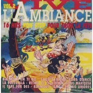Vive L'Ambiance Vol.2