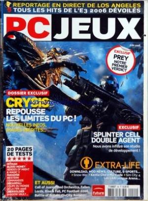 PC JEUX [No 99] du 01/06/2006 - A LOS ANGELES - TOUS LES HITS DE L'E3 2006 DEVOILES - CRYSIS REPOUSSE LES LIMITES DU PC - SPLINTER CELL DOUBLE AGENT - EXTRA-LIFE - LES TESTS