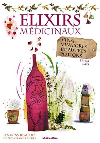 Elixirs médicinaux