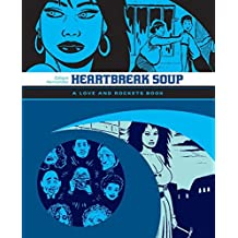 Heartbreak Soup: The Love & Rockets Library - Palomar Book 1