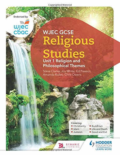 WJEC GCSE Religious Studies: Unit 1 Religion and Philosophical Themes
