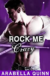 Rock Me: Crazy (New Adult Rockstar Erotic Romance) (English Edition)