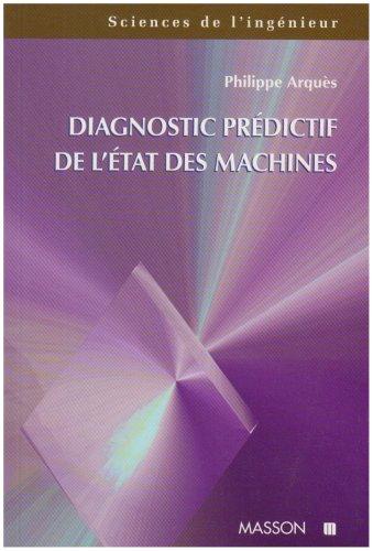 Diagnostic prédictif de l'état des machines