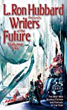 Writers of the Future Volume 25 (L. Ron Hubbard Presents Writers of the Future)