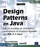 Design Patterns en Java - Les 23 modèles de conception : descriptions et solutions illustrées en UML 2 et Java [3e édition]