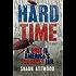 Hard Time: A Brit in America's Toughest Jail