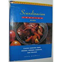 Scandinavian Cooking: Classic Cooking from Sweden, Norway, Denmark, and Finland