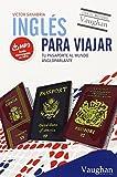 Inglés para viajar: Tu pasaporte al mundo angloparlante