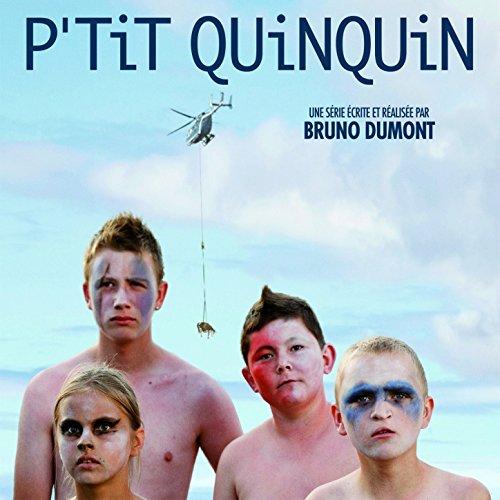 P'tit Quinquin - 'Cause I Knew'