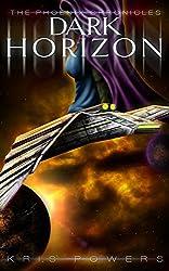 Dark Horizon (The Phoenix Chronicles Book 2)
