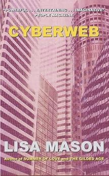 Cyberweb (English Edition) di [Mason, Lisa]