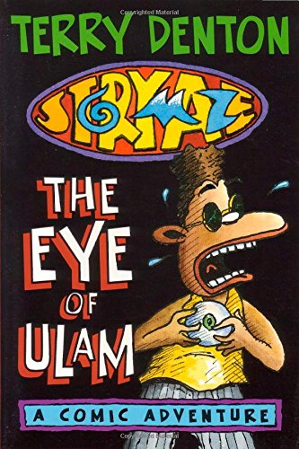 The eye of Ulam : a comic adventure