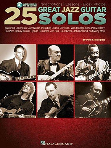 25 Great Jazz Guitar Solos: Transcriptions * Lessons * BIOS * Photos por Paul Silbergleit