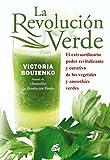 La Revolución Verde. El Extraordinario Poder Revitalizante, Alcalino Y Curativo De Los Vegetales Y Smoothies Verdes (Nutrición y Salud)