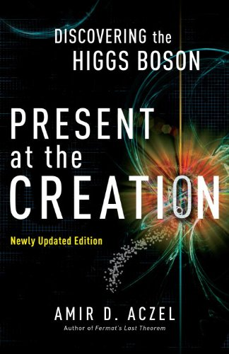 Present at the Creation: Discovering the Higgs Boson (English Edition)
