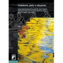 Ciudadanía, poder y educación: 188 (Biblioteca De Aula)