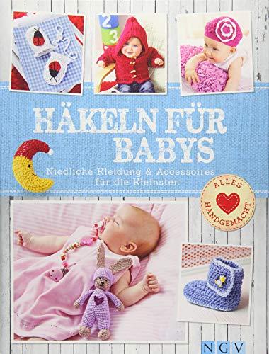 Häkeln für Babys:...