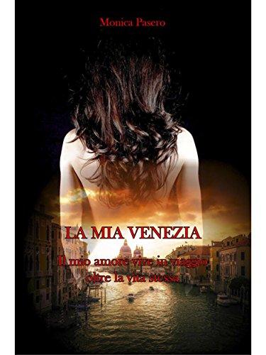 scaricare ebook gratis La mia Venezia PDF Epub