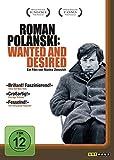 Roman Polanski: Wanted and Desired - Marina Zenovich
