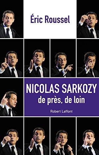 Nicolas Sarkozy de prs, de loin