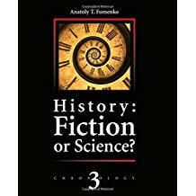 History: Fiction or Science?: Astronomical methods as applied to chronology. Ptolemy's Almagest. Tycho Brahe. Copernicus. The Egyptian zodiacs.