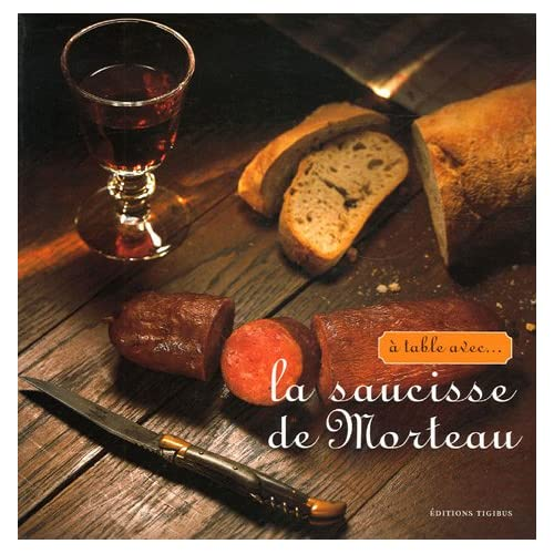 A table avec la saucisse de Morteau