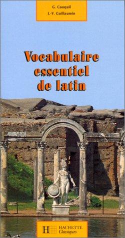 Vocabulaire essentiel de latin par Jean Guillaumin