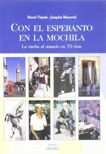 Con el esperanto en la mochila: La vuelta al mundo en 79 días (Alfa) por Manel Vinyals Allepuz