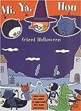 Mi, Ya, Hou fêtent Halloween