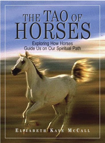 the-tao-of-horses-exploring-how-horses-guide-us-on-our-spiritual-path