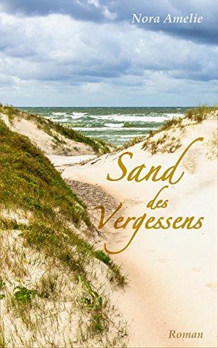 Buchseite und Rezensionen zu 'Sand des Vergessens. Roman' von Nora Amelie