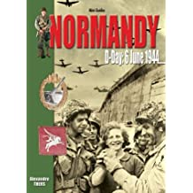 Normandy: D-Day 6 June 1944 (Mini-Guides)