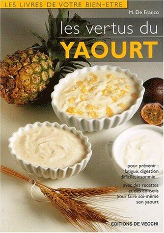 Les vertus du yaourt par M De Franco