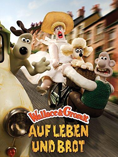 Wallace & Gromit: Auf Leben und Brot [dt./OV]