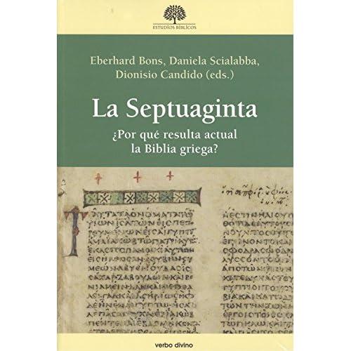 La Septuaginta: ¿Por qué resulta actual la Biblia griega?