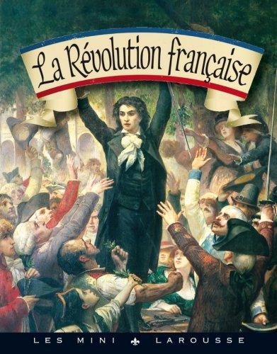 La Révolution française (Les mini Larousse) par Collectif