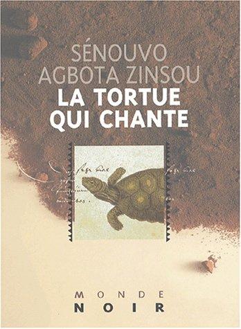 La tortue qui chante par Sénouvo-Agbota Zinsou
