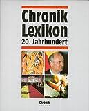 Chronik Lexikon 20. Jahrhundert -