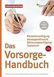 Das Vorsorge-Handbuch: Das Handbuch für Ihre persönlichen Daten,Verträge und Verfügungen (WISO)