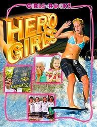 Hero Girls (Girls Rock!)