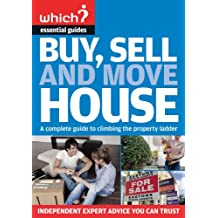 Buy, Sell and Move House (Which Essential Guides)