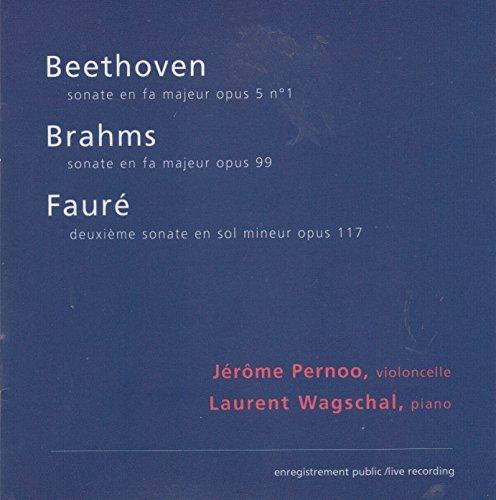 Beethoven/Brahms/Fauré:Sonatas For Cello And Piano (Sonata Faure-cello)