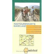 Radtourenkarte Naheland: 120 km Nahe-Radweg, 500 km Nebenrouten, ausführliche Beschreibungen, Anbindung zum Mosel- und Rhein-Radweg 1:75000